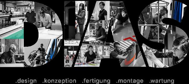 Dias Werbemittel - Alles aus einer Hand - Beratung - Gestaltung - Druckproduktion - Fertigung - Montage - Wartung | Wir bedrucken nahezu alle Materialien!
